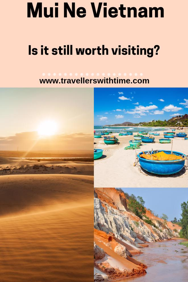 Once seen as a beautiful coastal destination, Mui Ne has lost some of its shine in recent years, however it is still worth spending a few days there. Here's why. #vietnam #sanddunes #beach #thingstodo #travel #fairystream #travellerswithtime