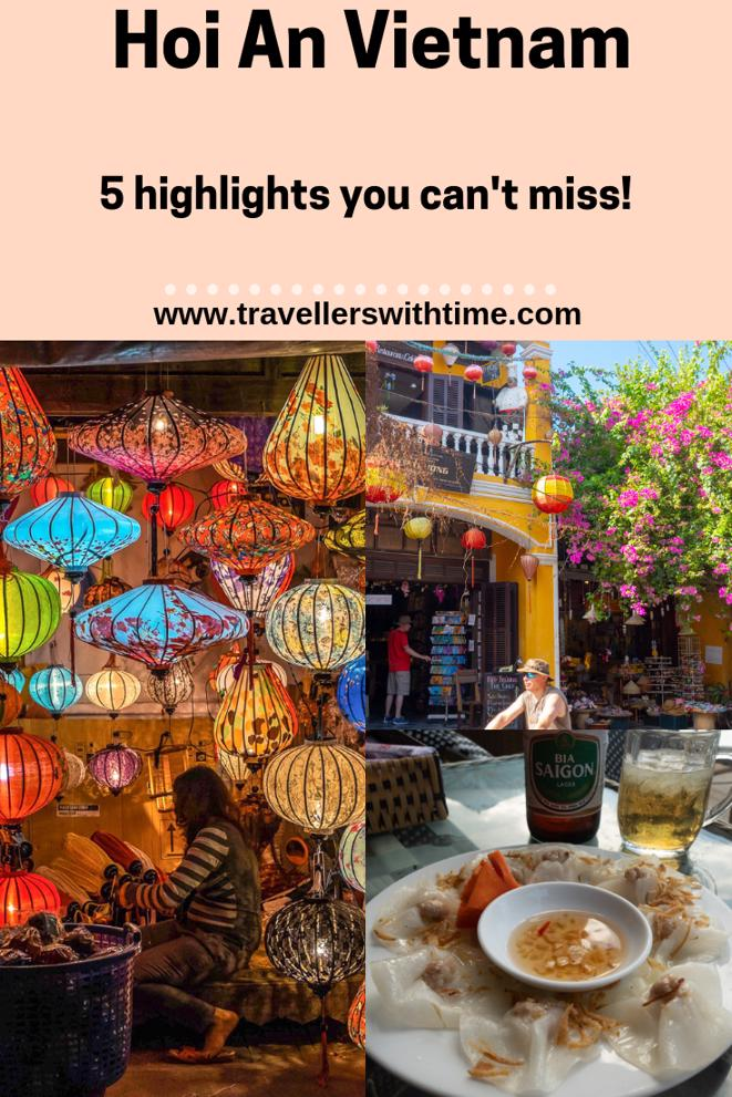 A complete guide to the highlights of Hoi An and all the information you need, including about the old town ticket #vietnam #thingstodo #oldtown #ancienttown #photography #travellerswithtime