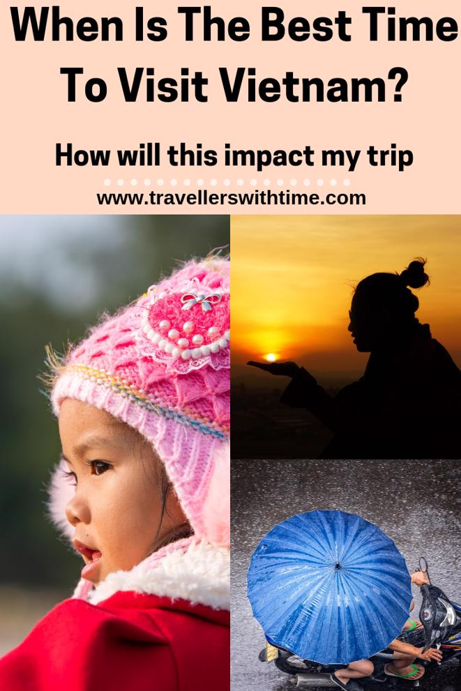 Are you better to visit Vietnam in high season or low season when its less crowded and cheaper? We'll give you a breakdown on how the weather will affect your trip #travel #vietnam #highseason #besttimetovisit #thingstodoin #travellerswithtime