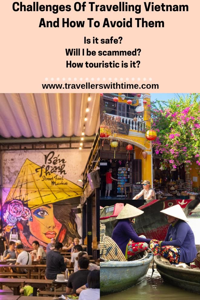 Heard horrible things about Vietnam? That it's touristic? That you'll be scammed? We've spent over 5 months travelling through Vietnam and we disagree. Here is what you're likely to experience and how you can avoid the uglier bits #vietnam #travel #tips #backpacking #travellerswithtime