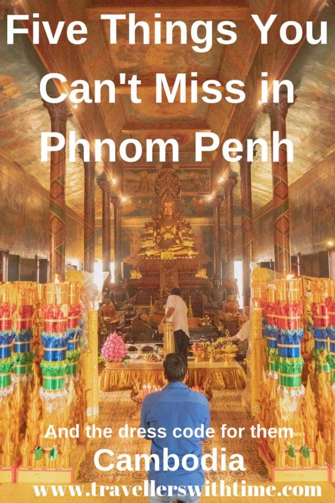 5 things that you won't want to miss when you're in Phnom Penh, and the dress codes for them! Phnom Penh is a capital city that is rich with culture and history. Take your time to explore the area and learn about the country. #phnompenhthingstodo #phnompenhcambodia #killingfields #royalpalace