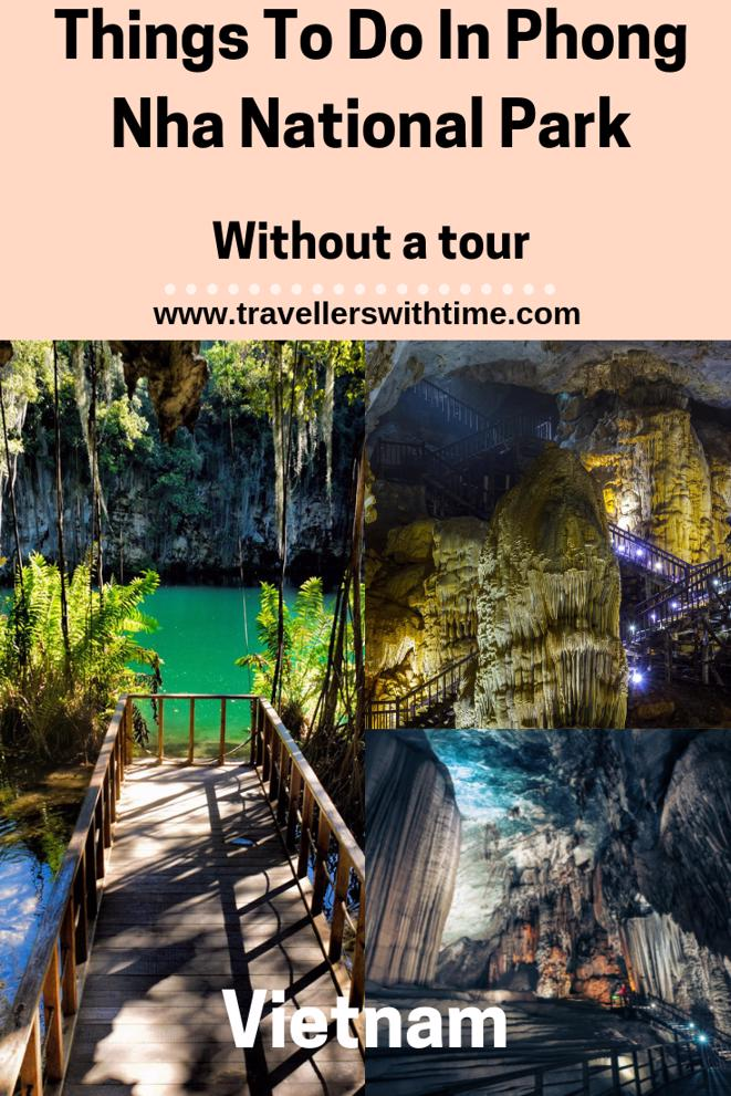 Everything you need to know to explore Phong Nha National Park and caves without a tour #vietnam #phongnha #nationalpark #cave #travellerswithtime