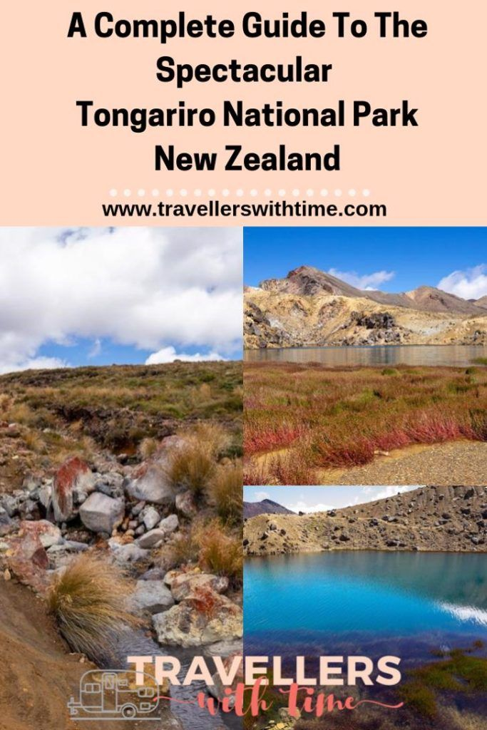 A complete guide to exploring Tongariro National Park and the Tongariro Alpine Crossing in New Zealand. Everything from where to stay, how to organise your shuttle to the start of the crossing and other things to do in Tongariro #newzealnd #travel #hike #tongarirocrossing #travellerswithtime